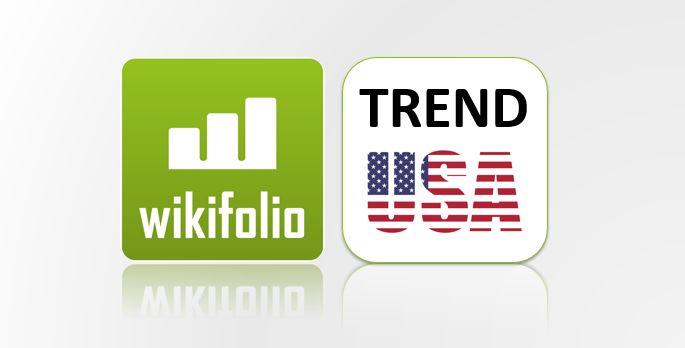 ACHTUNG! Wikifolio Trend USA kommt!